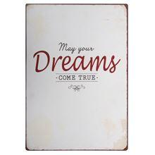 Witzigschilder - Metallschild May your dreams come true Ib Laursen - Onlineshop Tante Emmer