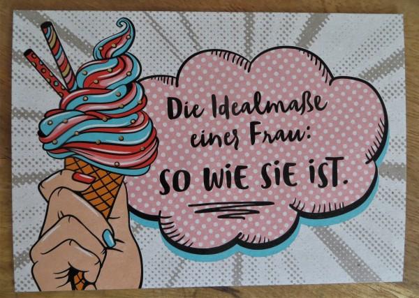 """Postkarte """"Die Idealmaße einer Frau: SO WIE SIE ist."""" KUNST und BILD"""