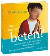 Buch: Wie kann ich beten?