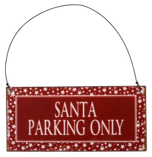 "Metall Schild ""Santa parking only"" mit Drahtaufhänger"
