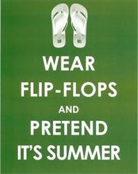 "Sticker ""Wear Flip-Flops and pretend it`s summer"" La Finesse"