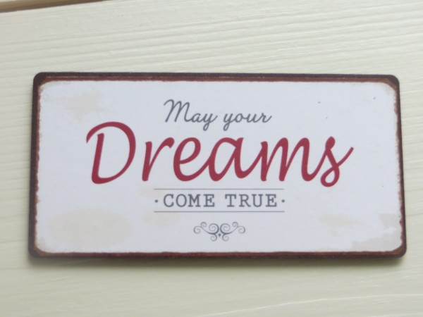 "Magnet ""May your dreams COME TRUE"" Ib Laursen ApS"