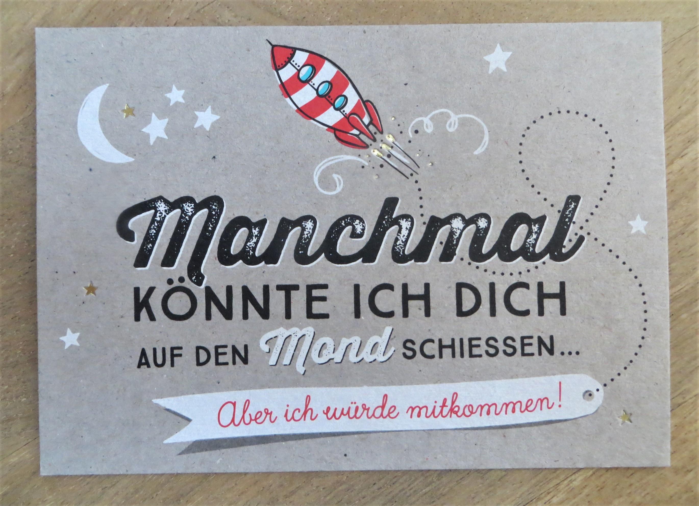 Nützlichgrusskarten - Postkarte Manchmal könnte ich Dich auf den Mond schiessen... KUNST und BILD - Onlineshop Tante Emmer