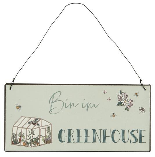 Witzigschilder - Schild Bin im Greenhouse Ib Laursen - Onlineshop Tante Emmer
