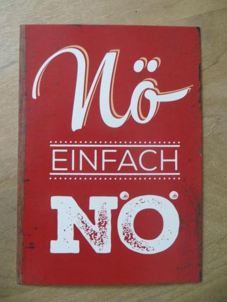 "Postkarte ""Nö EINFACH NÖ"" Vintage Art"