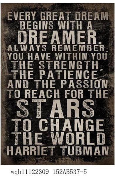 """Canvas-Schild """"Every great dream begins with a dreamer..."""""""