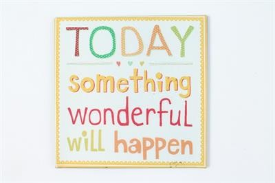 "Magnet ""TODAY something wonderful will happen"" La Finesse"