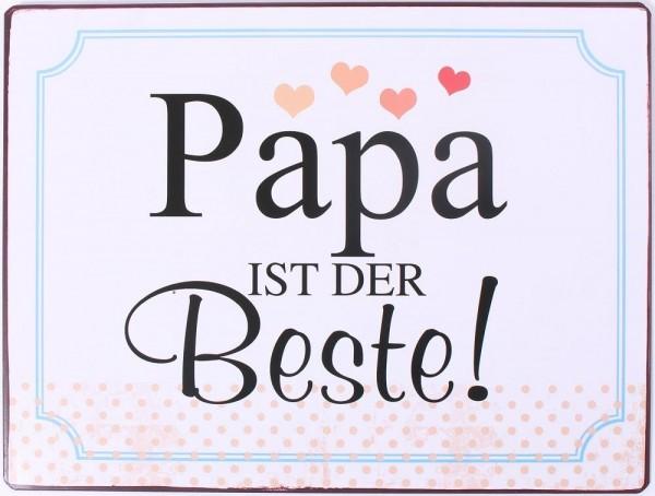 """Metall Schild """"Papa ist der beste!"""""""