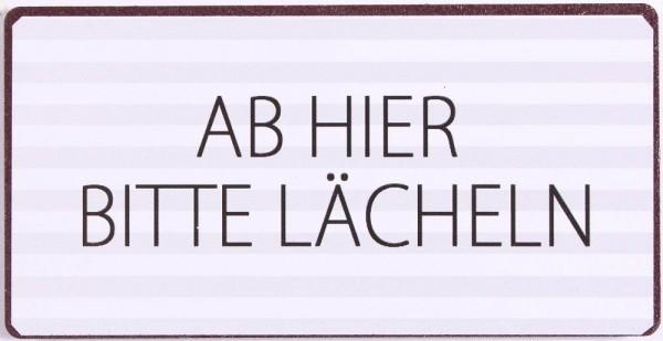 """Magnet """"AB HIER BITTE LÄCHELN"""" La Finesse"""