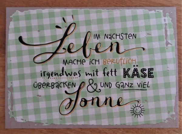 """Postkarte """"Im nächsten Leben mache ich beruflich irgendwas mit..."""" KUNST und BILD"""