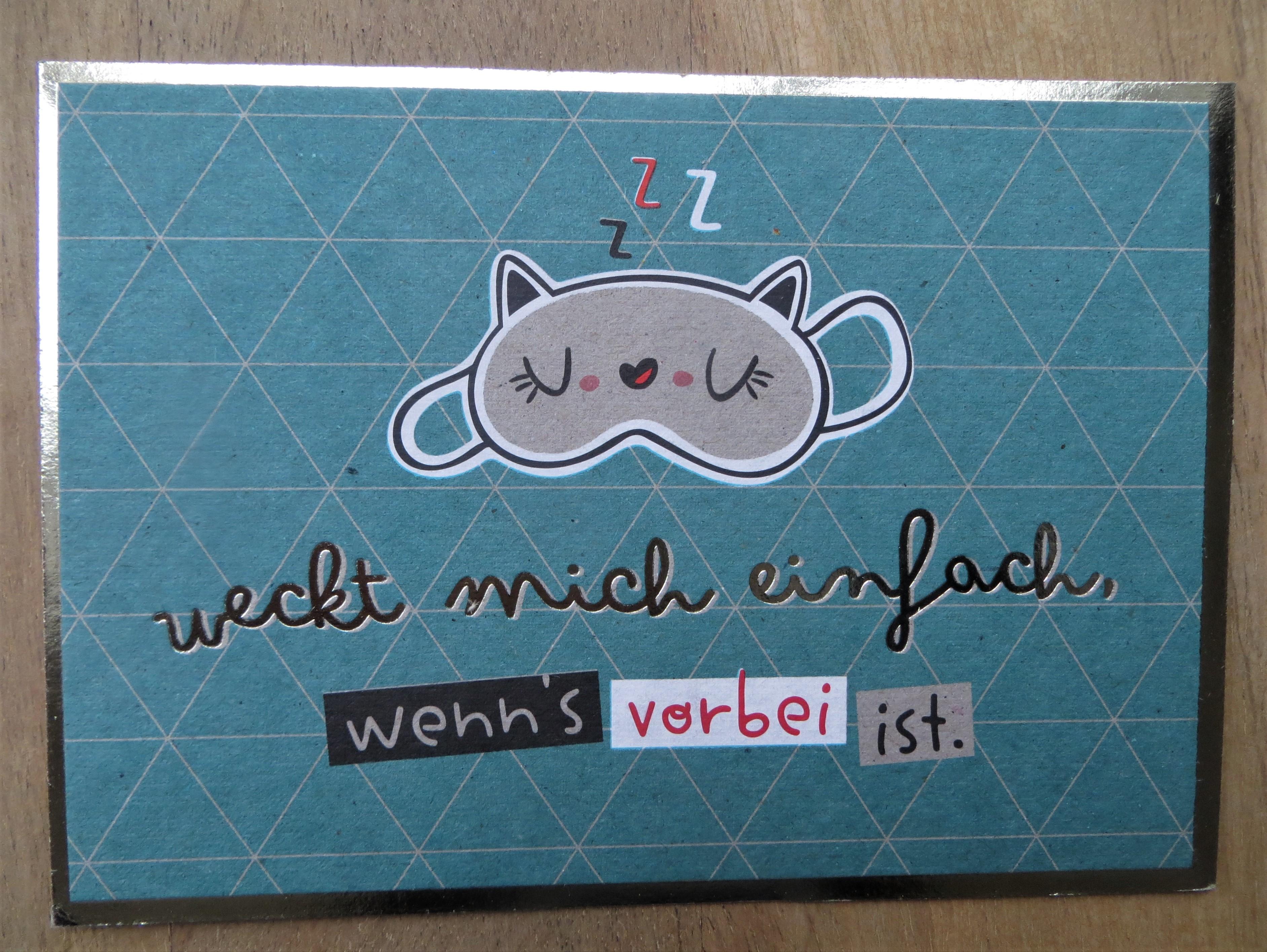 Nützlichgrusskarten - Postkarte Weckt mich einfach wenns vorbei ist. KUNST und BILD - Onlineshop Tante Emmer
