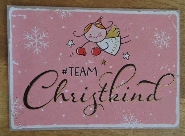 "Postkarte ""#TEAM Christkind"" KUNST und BILD"