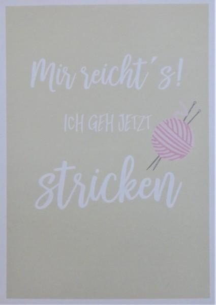 """Karte Postkarte """"Mir reicht's! ICH GEH JETZT stricken"""""""