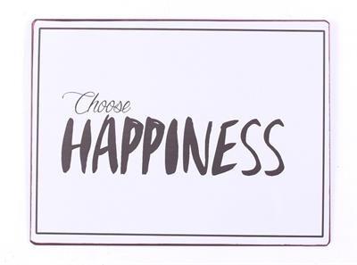 "Metall Schild ""Choose Happiness"""