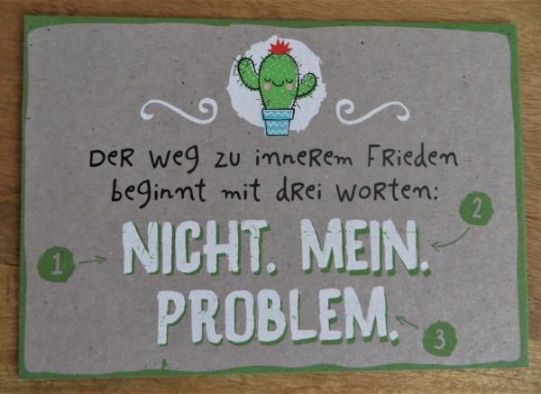 """Postkarte """"Der Weg zu innerem Frieden beginnt mit drei Worten:..."""" KUNST und BILD"""