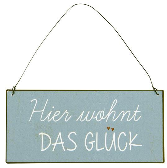 Witzigschilder - Schild Hier wohnt das Glück Ib Laursen - Onlineshop Tante Emmer