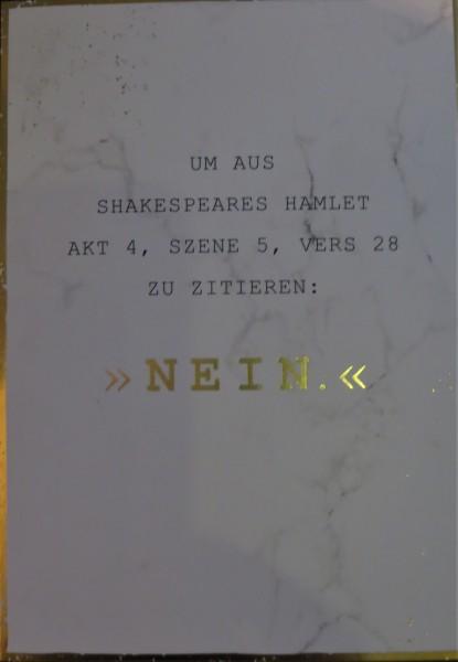 "Postkarte ""Um aus Shakespeares Hamlet Akt 4, Szene 5, Vers 28 zu zitieren: NEIN."" VintageArt"