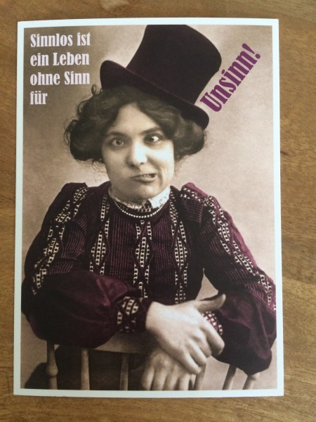 """Postkarte Karte """"Sinnlos ist ein Leben ohne Sinn für Unsinn!"""" Paloma"""