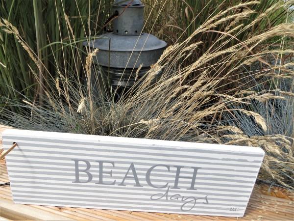 "Holzschild ""BEACH days"""