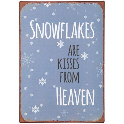 Metallschild Snowflakes are kisses from heaven