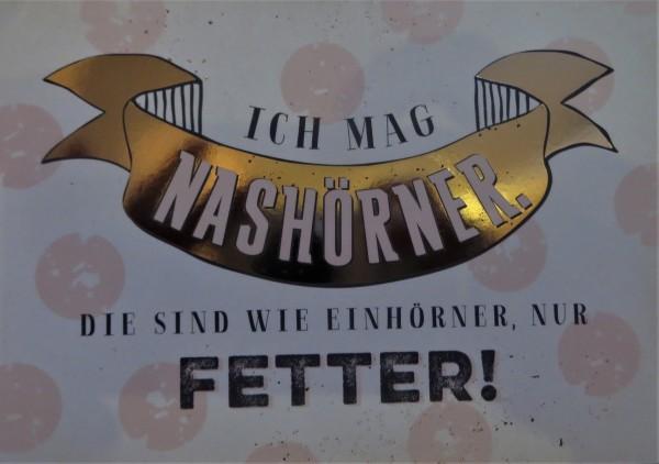 """Postkarte """"Ich mag Nashörner. Die sind wie Einhörner, nur FETTER!"""" VintageArt"""