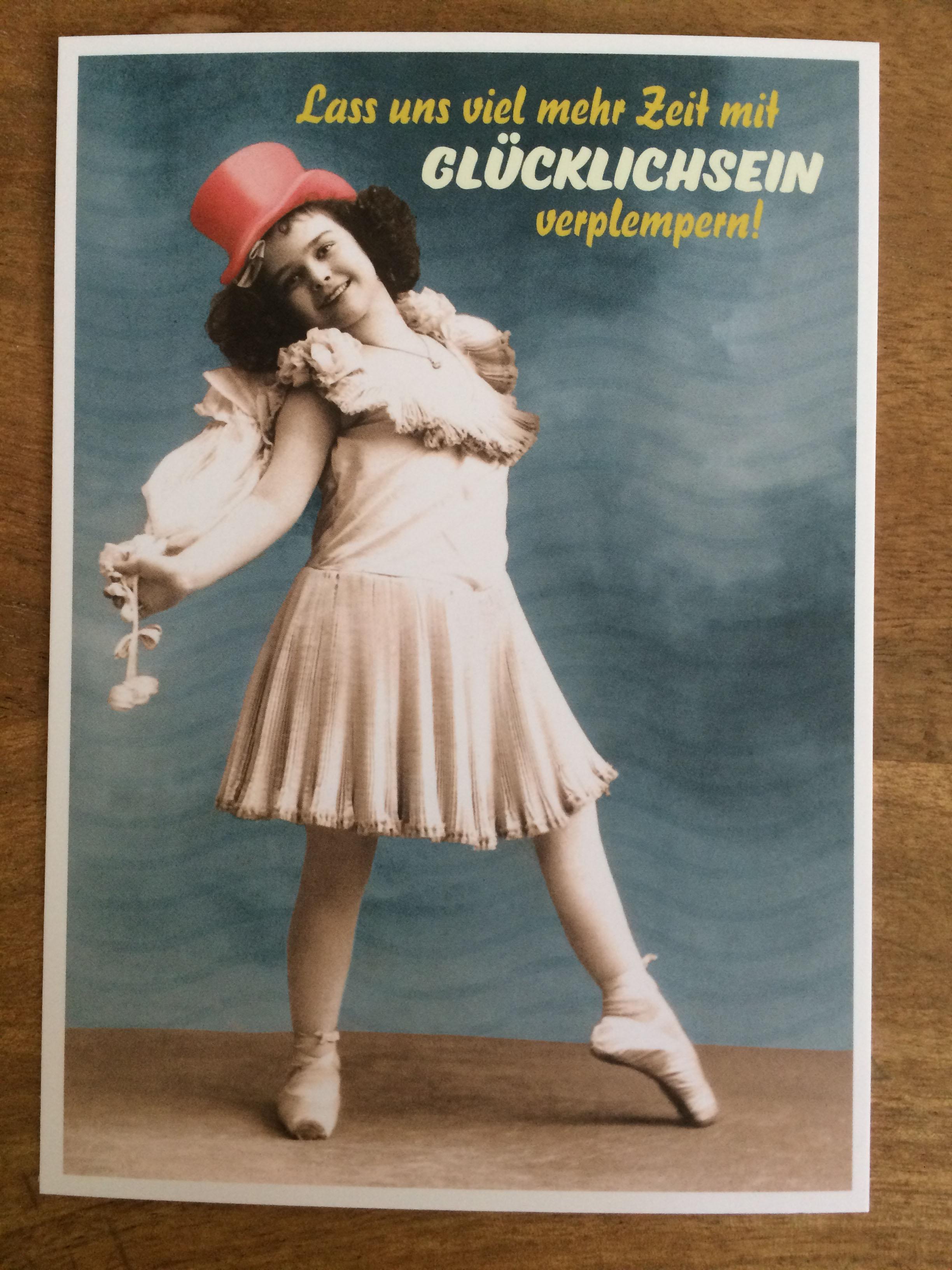 Postkarte Karte Lass uns viel Zeit mit Glücklichsein verplempern Paloma