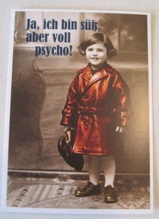 """Postkarte Karte """"Ja, ich bin süß, aber voll psycho!"""" Paloma"""