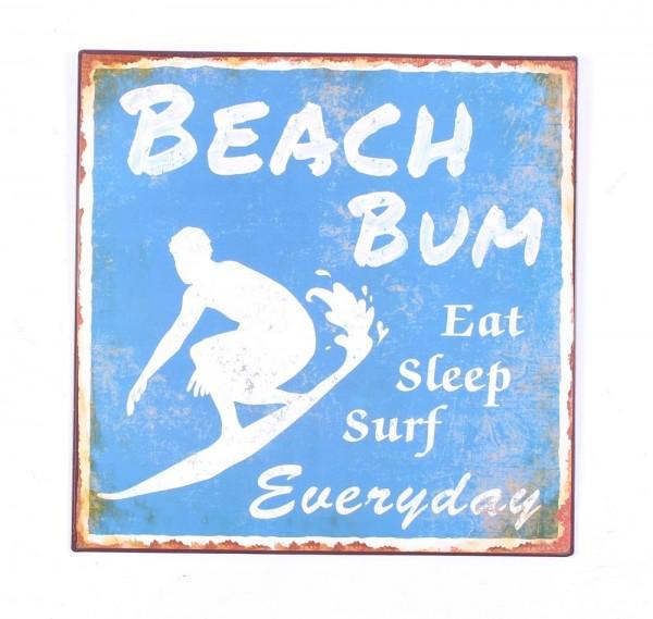"Metall Schild ""Beach Bum Eat Sleep Surf Everyday"""