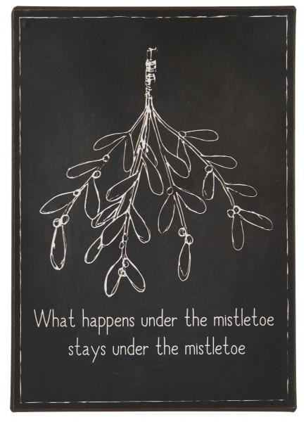 "Metallschild ""What happens under the mistletoe...."" Ib Laursen ApS"