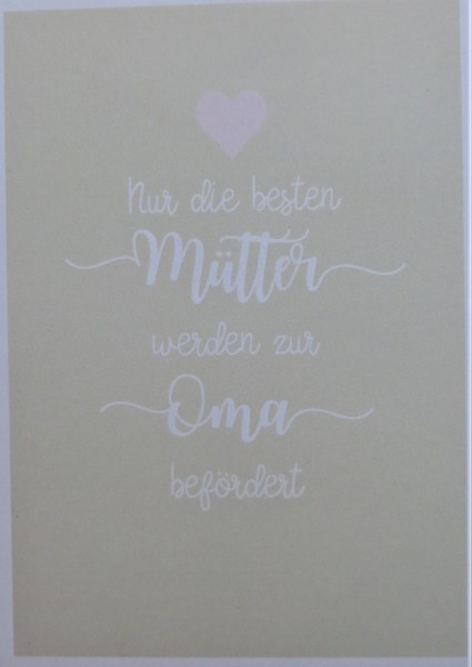 """Karte Postkarte """"Nur die besten Mütter werden zur Oma befördert"""""""