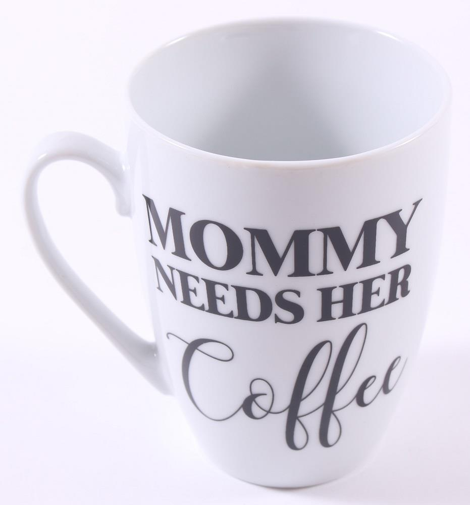 Cup Kaffeebecher Mommy needs her coffee