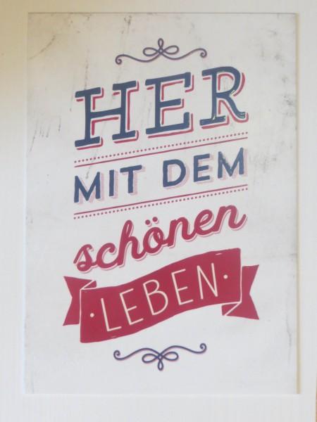 """Postkarte """"Her mit dem schönen Leben"""""""