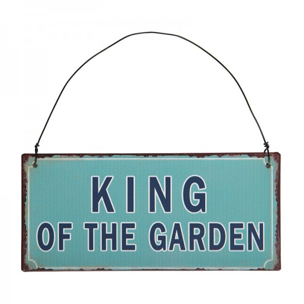"Schild ""KING OF THE GARDEN"" Ib Laursen ApS"