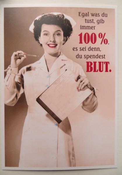 "Postkarte Karte ""Egal was du tust, gib immer 100%, es sei denn, du spendest Blut."" Paloma"