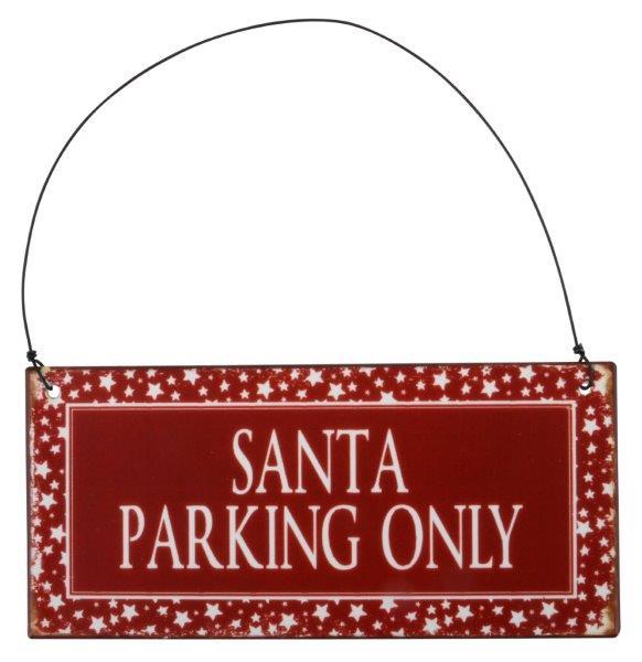 Witzigschilder - Metall Schild Santa parking only mit Drahtaufhänger - Onlineshop Tante Emmer