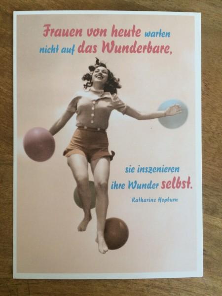 """Postkarte Karte """"Frauen von heute warten nicht auf das Wunderbare, sie ...."""" Paloma"""