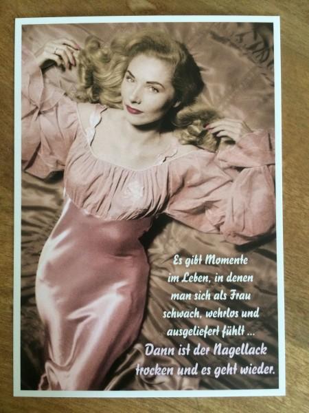 """Postkarte Karte """"Es gibt Momente im Leben, in denen man sich als Frau ..."""" Paloma"""