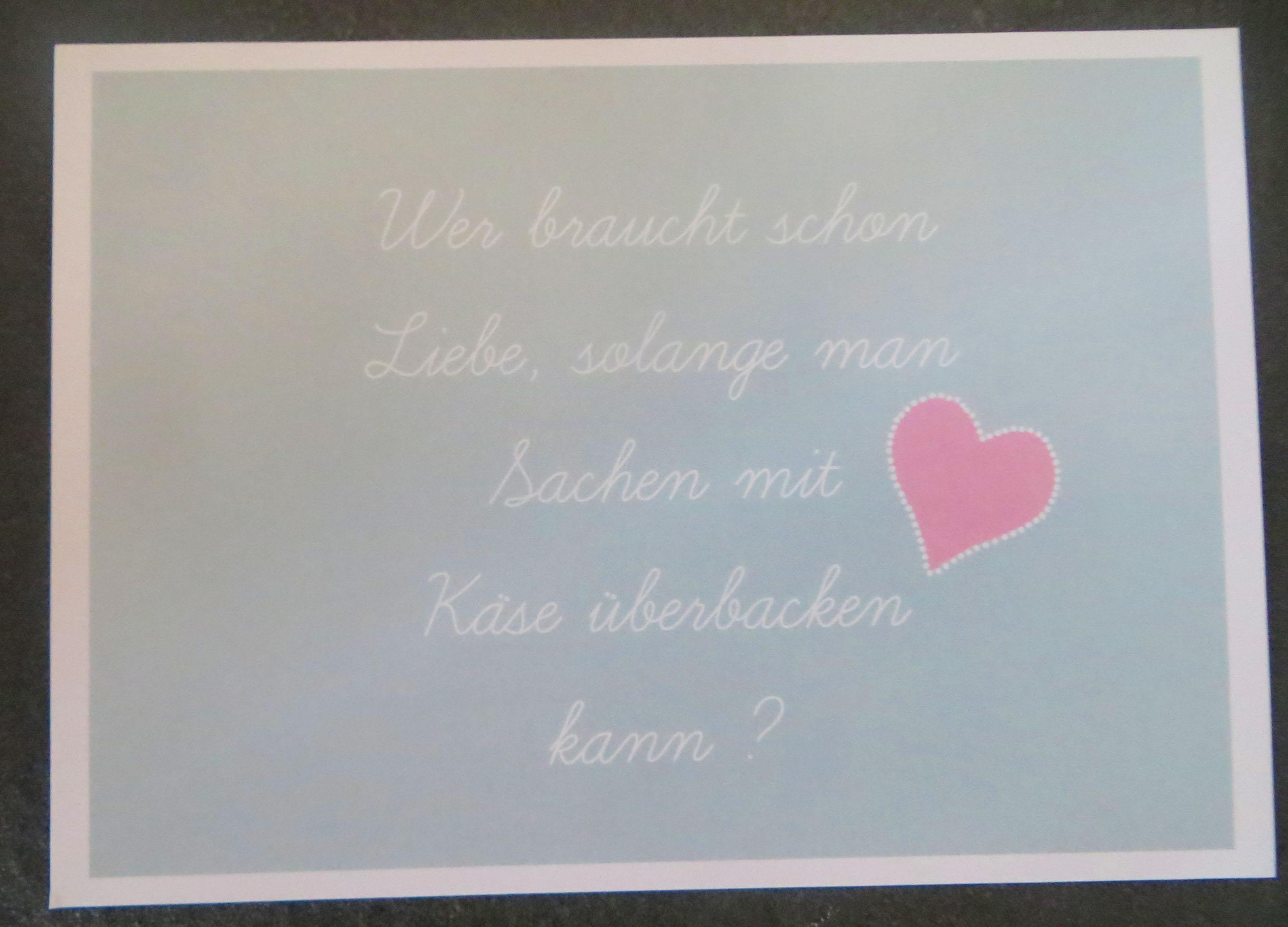 Karte Postkarte Wer braucht schon Liebe solange man Sachen ...