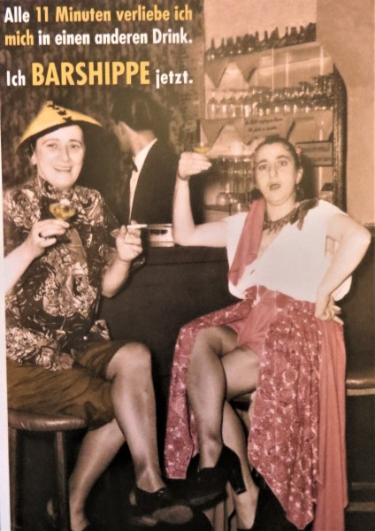 """Postkarte Karte """"Alle 11 Minuten verliebe ich mich in einen anderen Drink. Ich BARSHIPPE jetzt."""""""