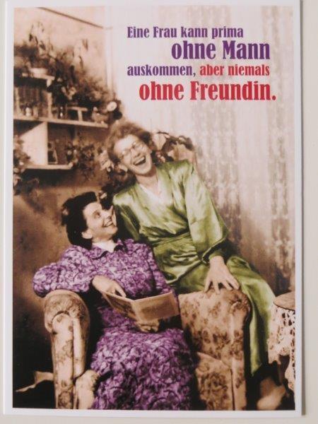 "Postkarte Karte ""Eine Frau kann prima ohne Mann auskommen, ..."" Paloma"