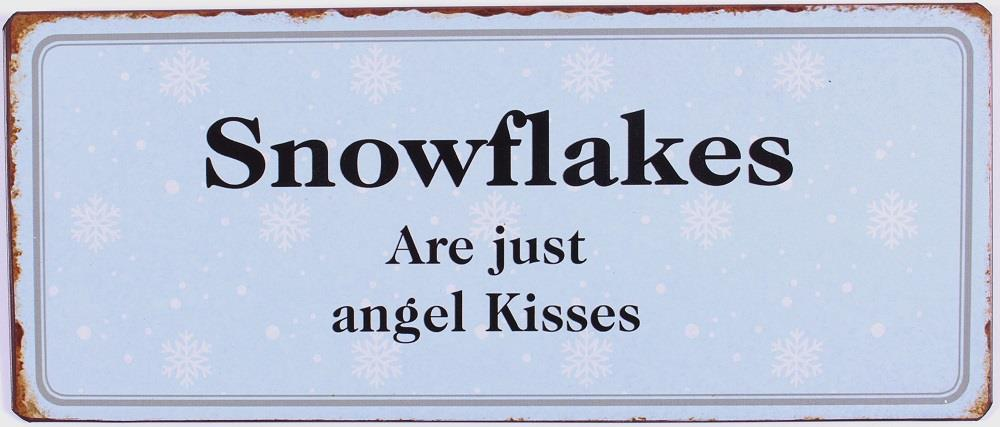 Metall Schild Snowflakes are just angel kisses