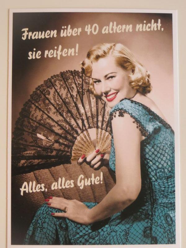 Postkarte Karte Frauen über40 altern nicht sie reifen Paloma