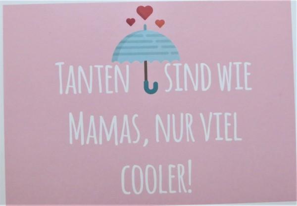 """Karte Postkarte """"Tanten sind wie Mamas, nur viel cooler!"""""""
