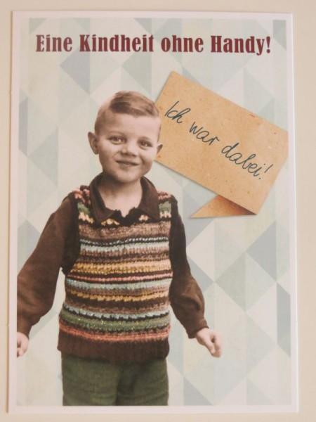 """Postkarte Karte """"Eine Kindheit ohne Handy! Ich war dabei!"""""""" Paloma"""