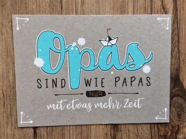 """Postkarte """"Opas sind wie Papas nur mit etwas mehr Zeit"""" KUNST und BILD"""