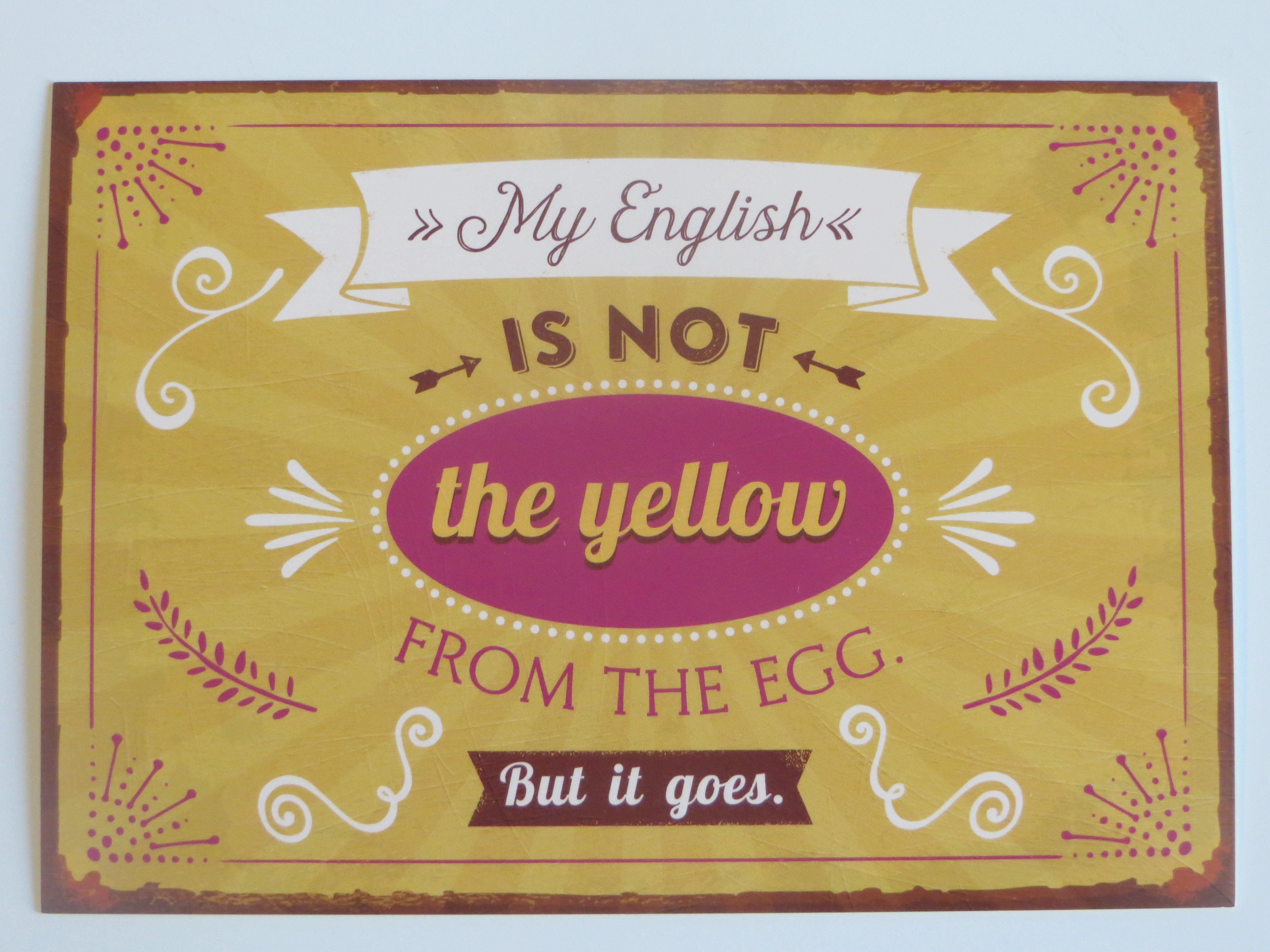 "Postkarte ""My English is not the yellow from the egg. But it goes ..."