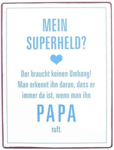 Metall Schild Mein Superheld...