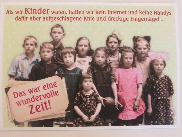 """Postkarte Karte """"Als wir Kinder waren, hatte wir kein Internet...."""" Paloma"""