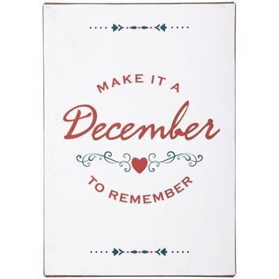 """Metallschild """"Make it ab December to remember"""""""