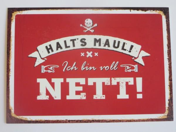 """Postkarte """"Halt's Maul! Ich bin voll nett!"""""""